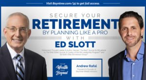Ed Slott with Andrew Rafal of Bayntree on the Your Wealth and Beyond Podcast