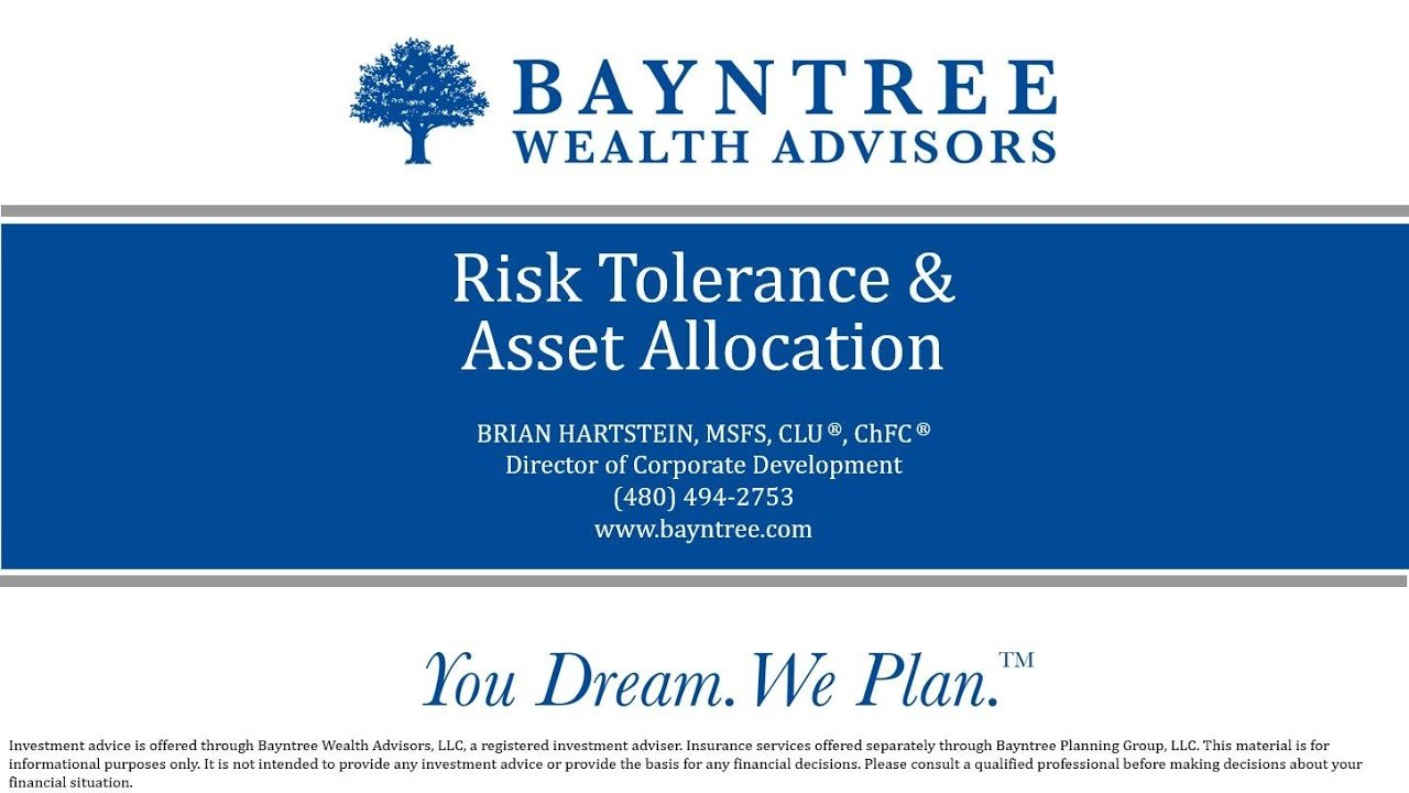 Risk Tolerance AND Asset Allocation