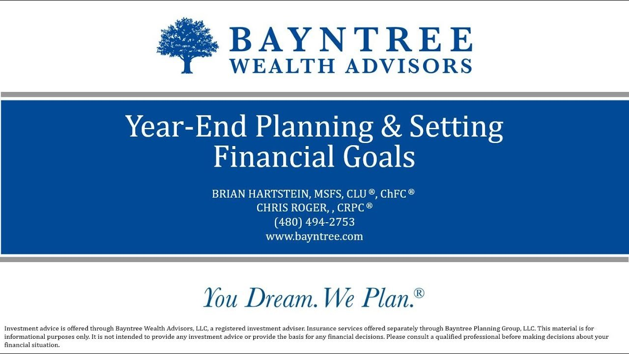 Year-End Planning and Setting Financial Plans