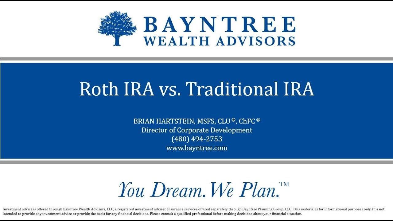 Quarterly 401k Webinar - Roth IRA vs Traditional IRA