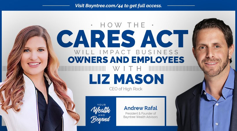 Liz Mason CARES Act Bayntree Wealth Tax Planning Phoenix Scottsdale